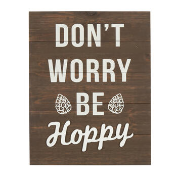 "16""x20"" ""Don't Worry Be Hoppy"" Wood Plank Wall Decor view 1"