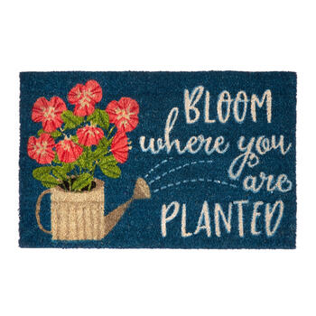 """Bloom Where You Are Planted"" Coir Door Mat view 1"