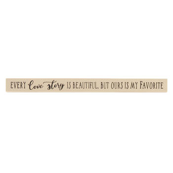 "18"" ""Every Love Story is Beautiful"" Wood Sign view 1"