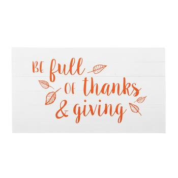 "19""x34"" White ""Be Full of Thanks & Giving"" Wood Wall Decor"