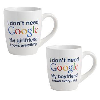 """I Don't Need Google"" Boyfriend/Girlfriend Mug Set"