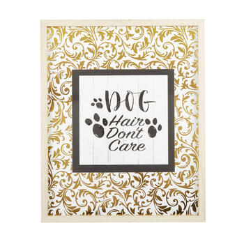 "17""x21"" ""Dog Hair Don't Care"" Gold Foil Framed Wall Decor view 1"