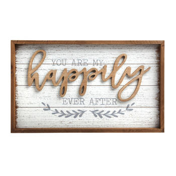 "20"" ""You Are My Happily Ever After"" Wood Wall Sign view 1"