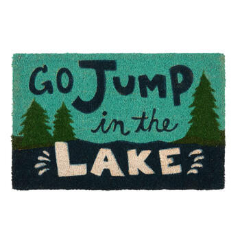 """Go Jump in the Lake"" Pine Trees Coir Mat view 1"
