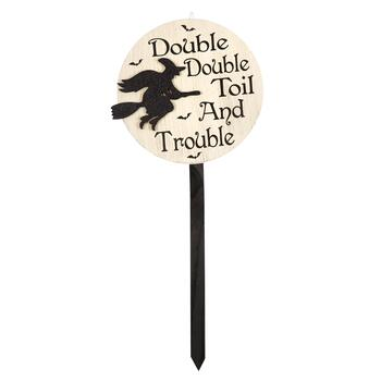 "35.75"" ""Double Double Toil and Trouble"" Wood Garden Stake"