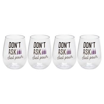 "Stemless ""Don't Ask Just Pour"" Wine Glasses, Set of 4"