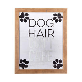 "16""x20"" ""Dog Hair Don't Care"" Wood Framed Wall Decor view 1"