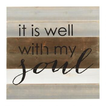 "The Grainhouse™ 24"" ""Well with my Soul"" Wood Wall Sign"