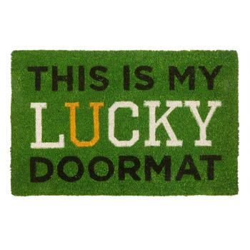 """This is My Lucky Doormat"" Coir Door Mat"