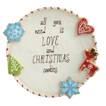 """All You Need is Love and Christmas Cookies"" Plate"