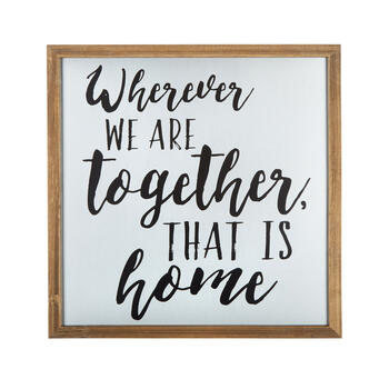 "16"" ""Wherever We Are Together"" Square Wood/Metal Framed Wall Decor view 1"