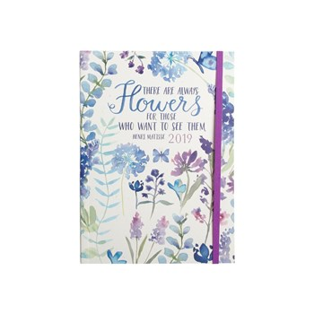 """There Are Always Flowers"" 2019 Smart Planner"