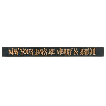 "36"" ""May Your Days Be Merry & Bright"" Wood Wall Sign"