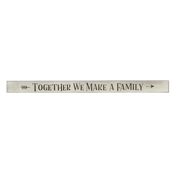 "48"" Light Gray ""Together We Make a Family"" Wood Sign"