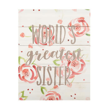 "16""x20"" ""World's Greatest Sister"" Floral Wood Wall Decor view 1"