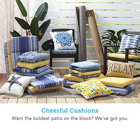 Cheerful Cushions. Want the boldest patio on the block? We've got you.
