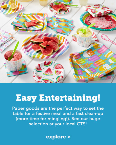 Easy Entertaining! Paper goods are the perfect way to set the table for a festive meal and a fast clean u-up (more time for mingling!) See our huge selection at your local CTS!