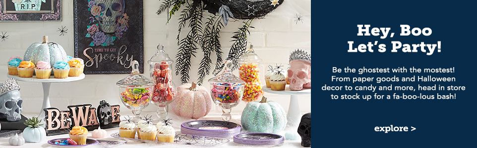 Hey Boo Let's Party! Be the ghostest with the mostest! From paper goods and Halloween decor to candy and more, head in store to stock up for a fa-boo-lous bash!