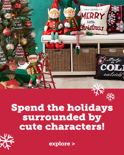Spend the holidays surrounded by cute characters!