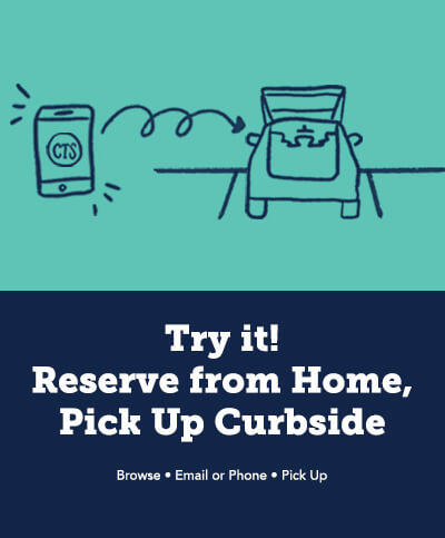 Try it! Reserve from Home, Pick Up Curbside