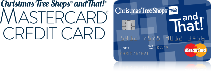 Christmas Tree Shops and That! Mastercard Credit Card