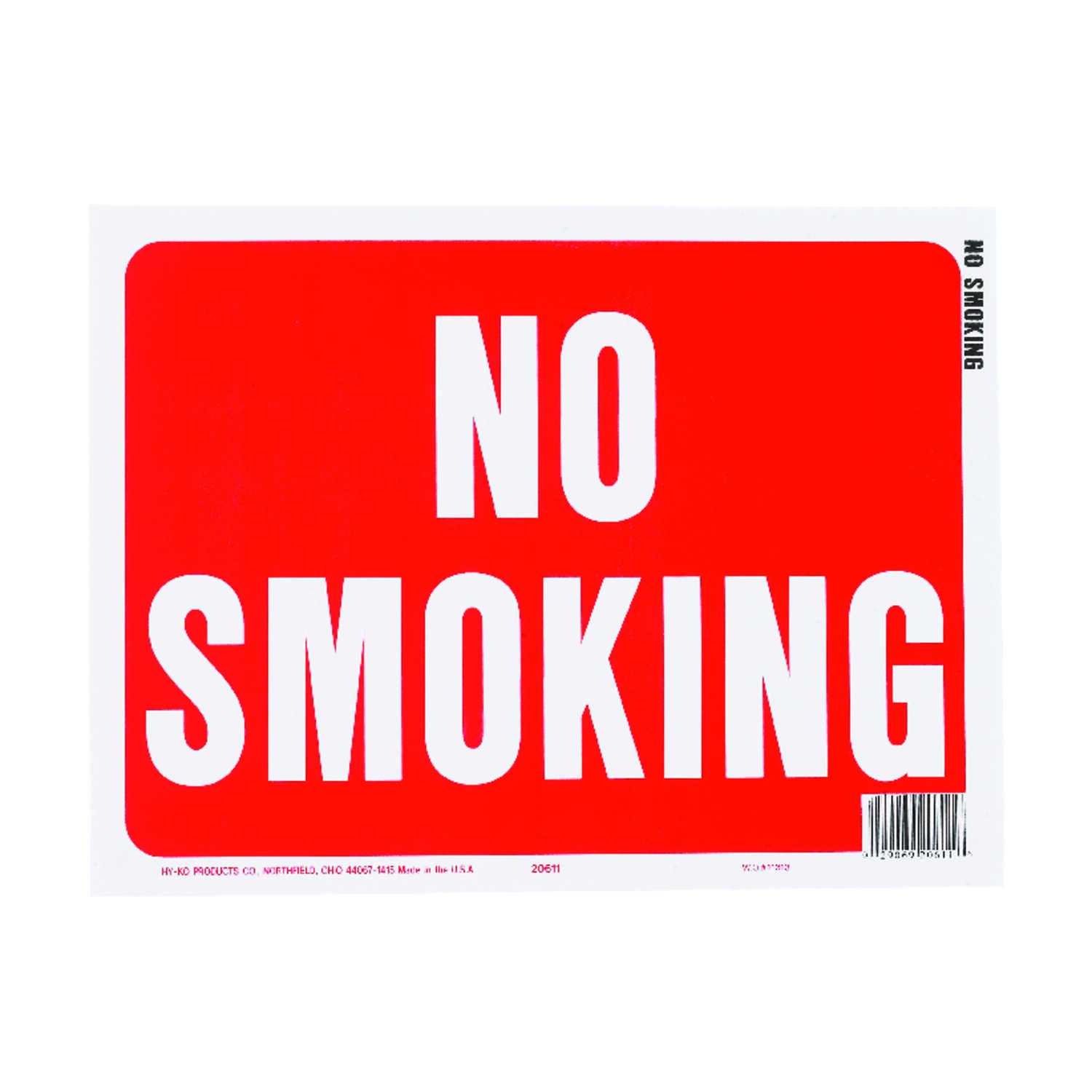 Hy-Ko  English  9 in. H x 12 in. W No Smoking  Sign  Plastic