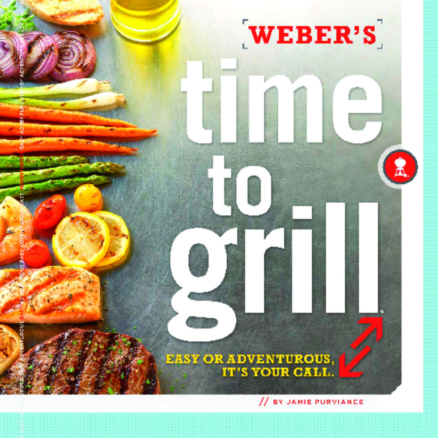 Weber  Time To Grill  Cook Book