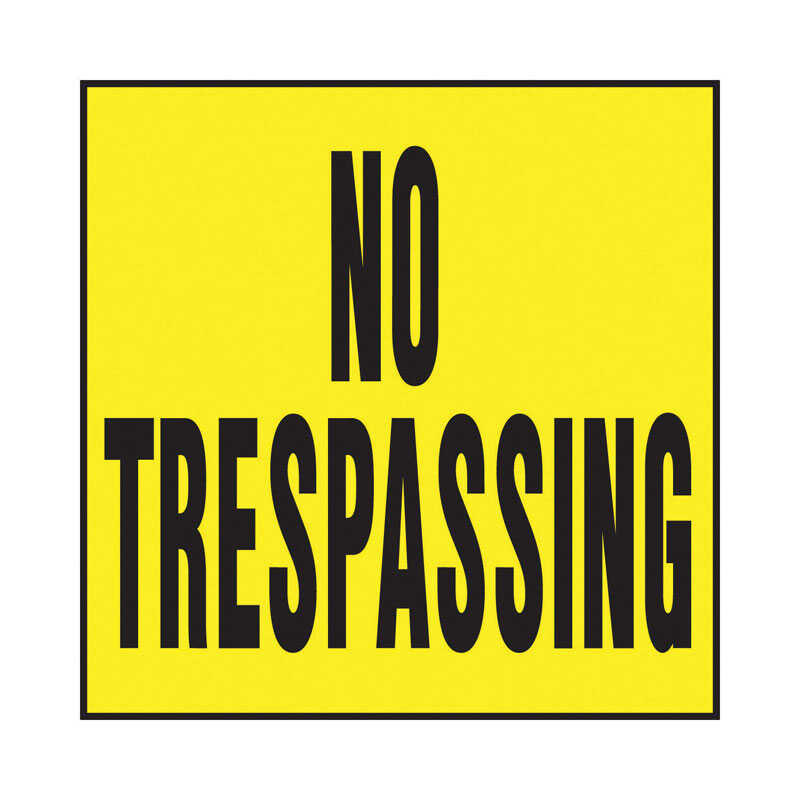 Hy-Ko  English  No Trespassing  Sign  Plastic  11 in. H x 11 in. W