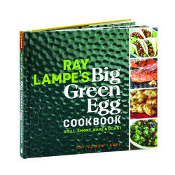 Big Green Egg  Ray Lampes Big Green Egg Cookbook  Cookbook