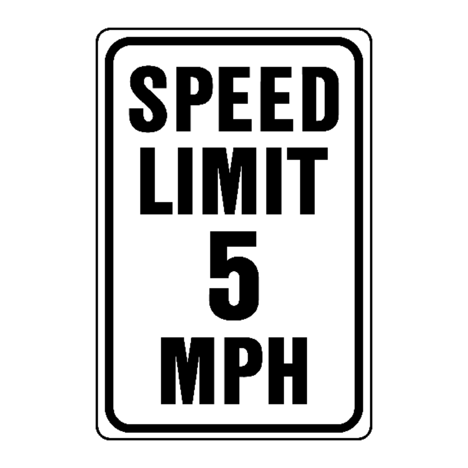 Hy-Ko  English  18 in. H x 12 in. W Sign  Speed Limit 5 Mph  Aluminum