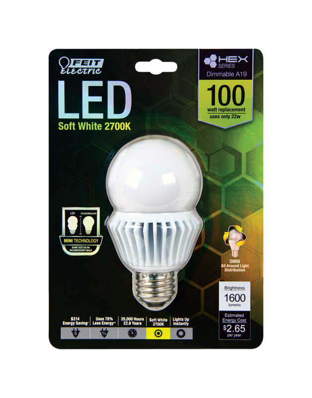 FEIT Electric  HEX SERIES  22 watts A19  LED Bulb  1600 lumens Soft White  A-Line  100 Watt Equivale