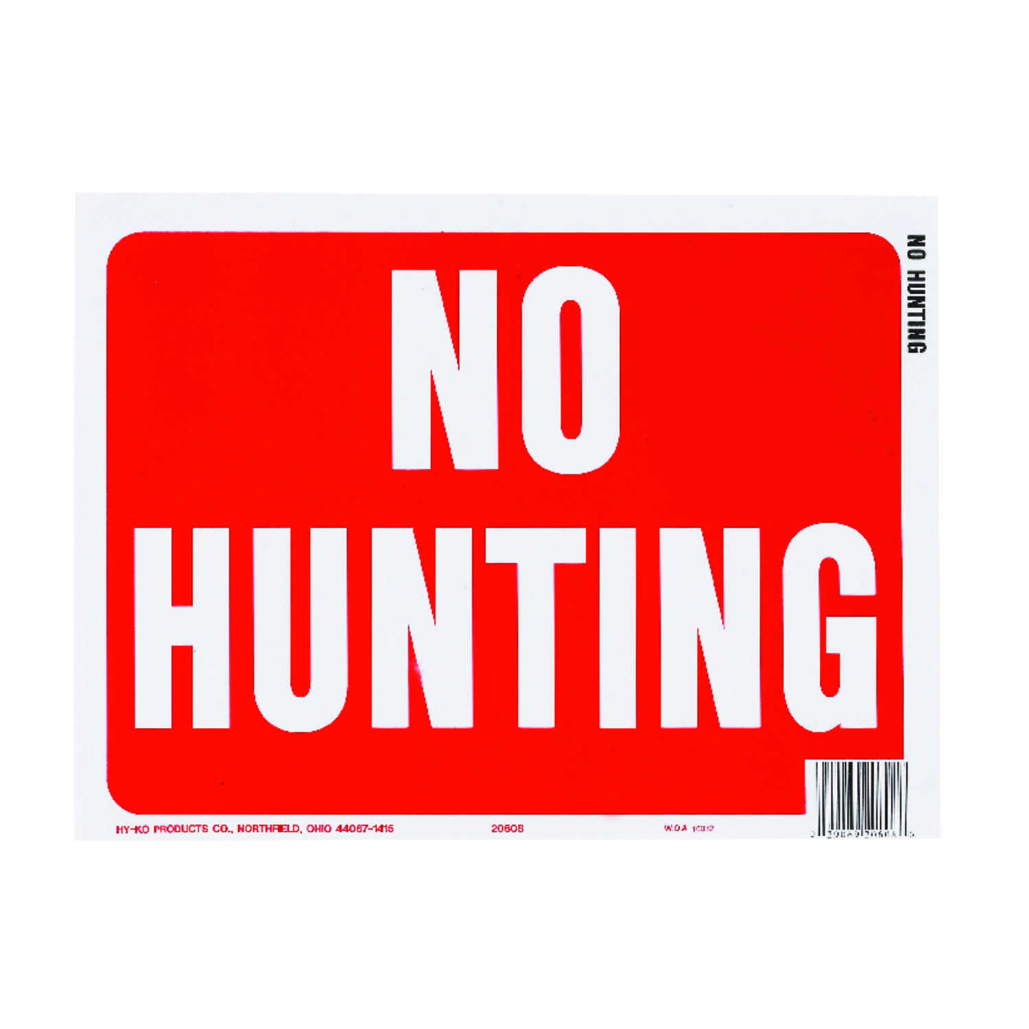 Hy-Ko  English  No Hunting  Sign  Plastic  9 in. H x 12 in. W