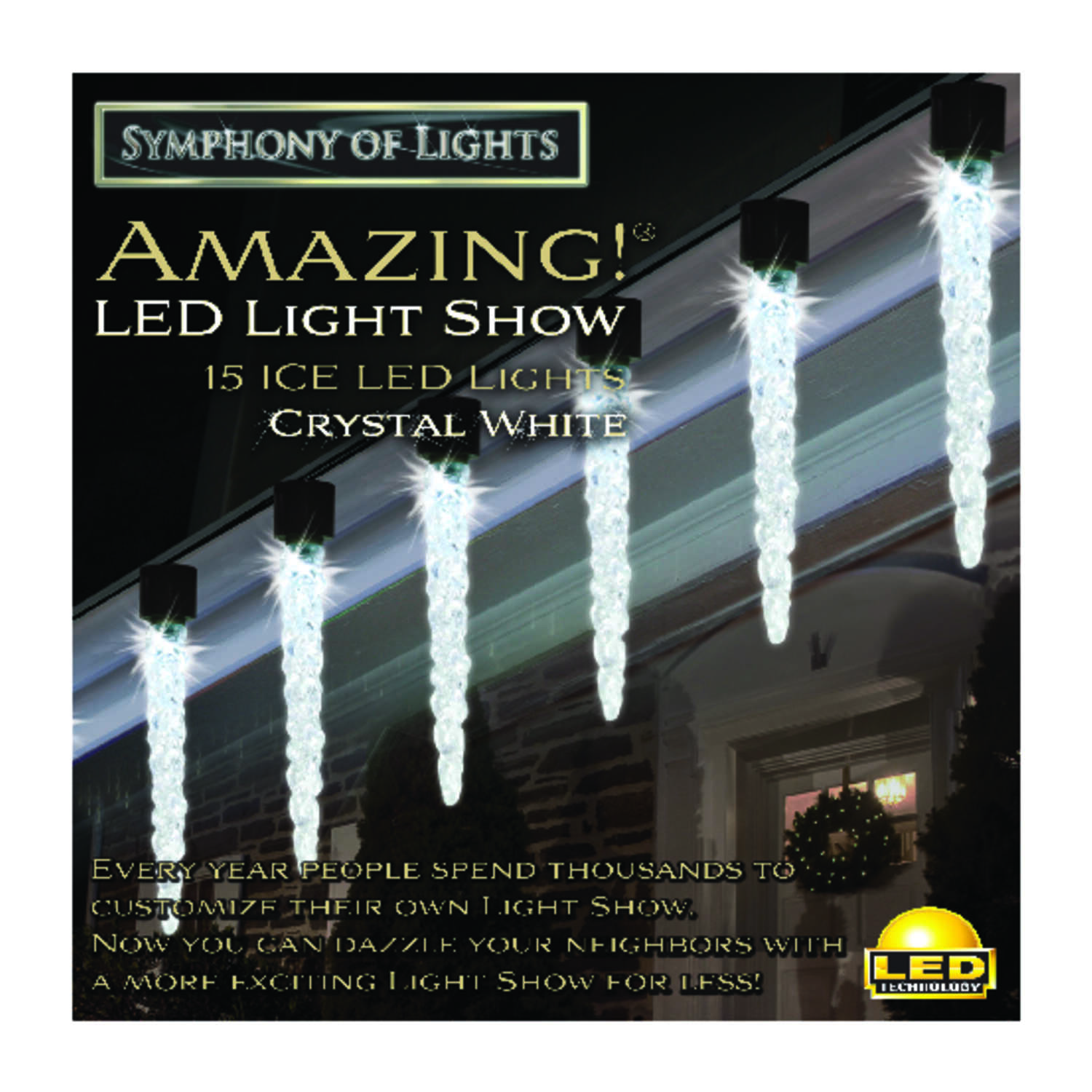 Symphony Of Lights  Amazing Light Show  LED  Molded Icicles  Light Set  Crystal White  15-1/2 ft. 15