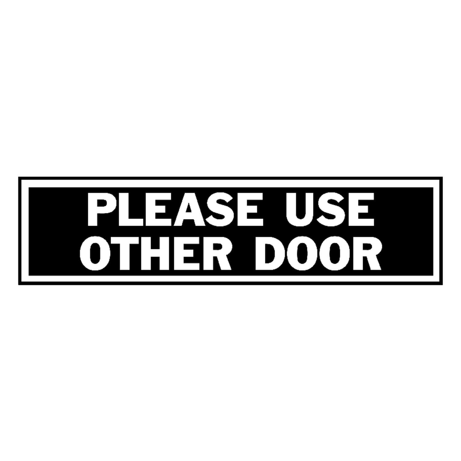 Hy-Ko  English  Please Use Other Door  Sign  Aluminum  2 in. H x 8 in. W