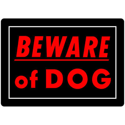 Hillman  English  Black  Beware  Sign  10 in. H x 14 in. W