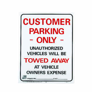 Hy-Ko  English  Customer Parking Only/Unauthorized Vehicles Will Be Towed Away  Sign  Plastic  19 in