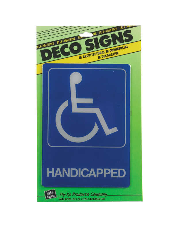 Hy-Ko  Deco Signs  English  7 in. H x 5 in. W Sign  Plastic  Handicapped