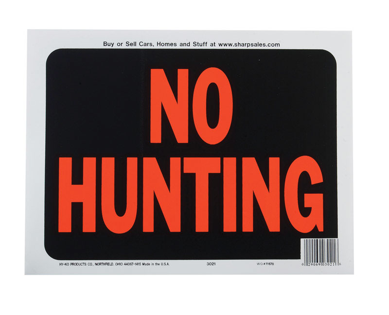 Hy-Ko  English  9 in. H x 12 in. W Sign  No Hunting  Plastic
