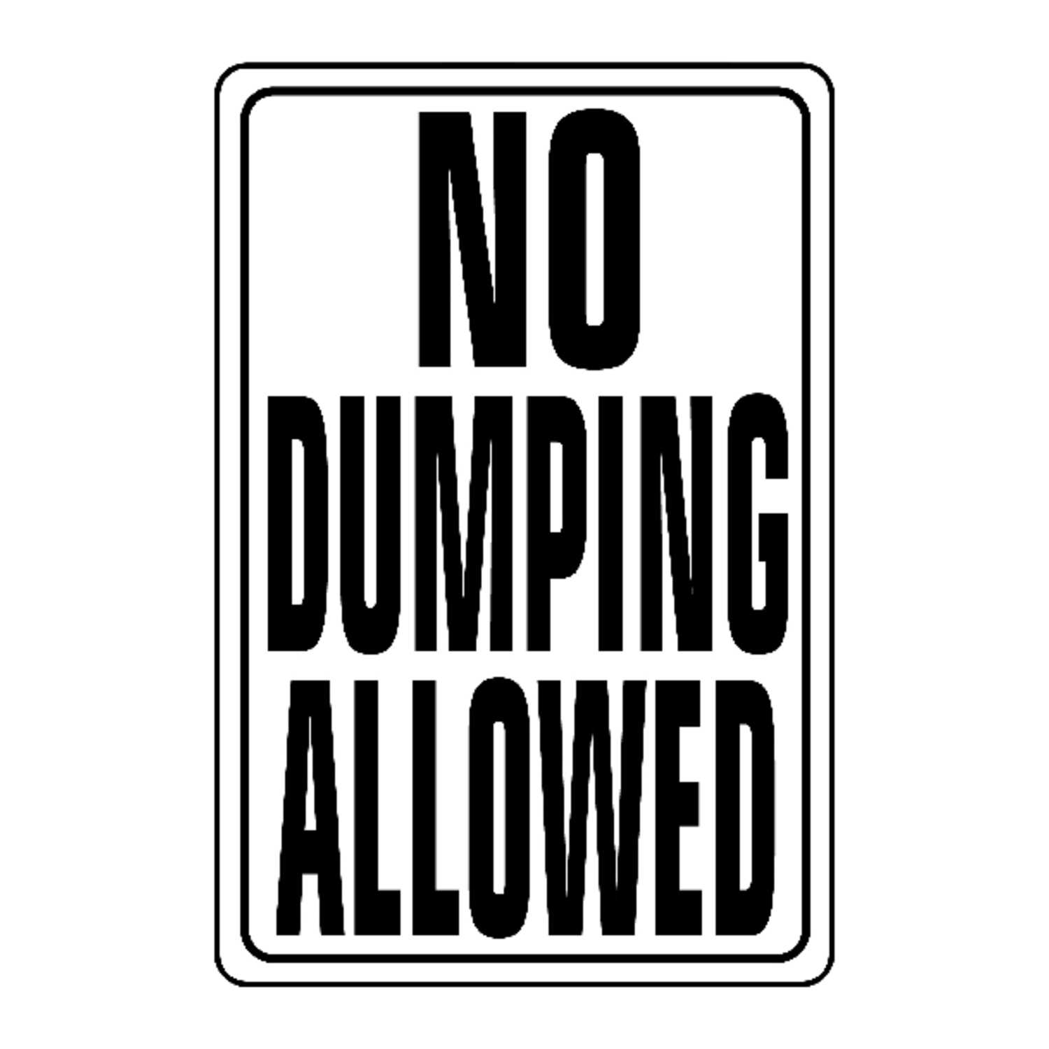 Hy-Ko  English  No Dumping Allowed  Sign  Aluminum  18 in. H x 12 in. W