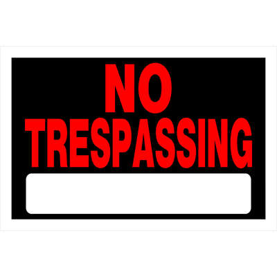 Hillman  English  Black  No Trespassing  Sign  8 in. H x 12 in. W