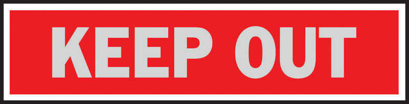 Hy-Ko  English  Keep Out  Sign  Aluminum  2 in. H x 8 in. W