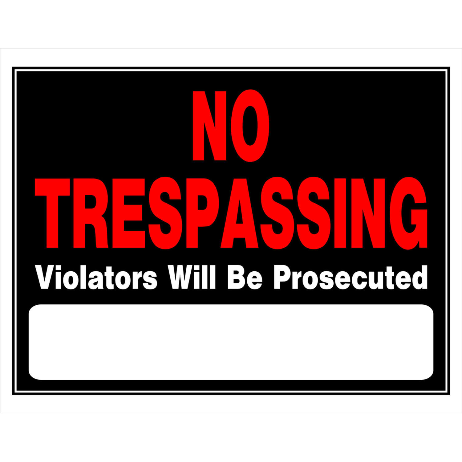 Hillman  English  Black  No Trespassing  Sign  15 in. H x 19 in. W