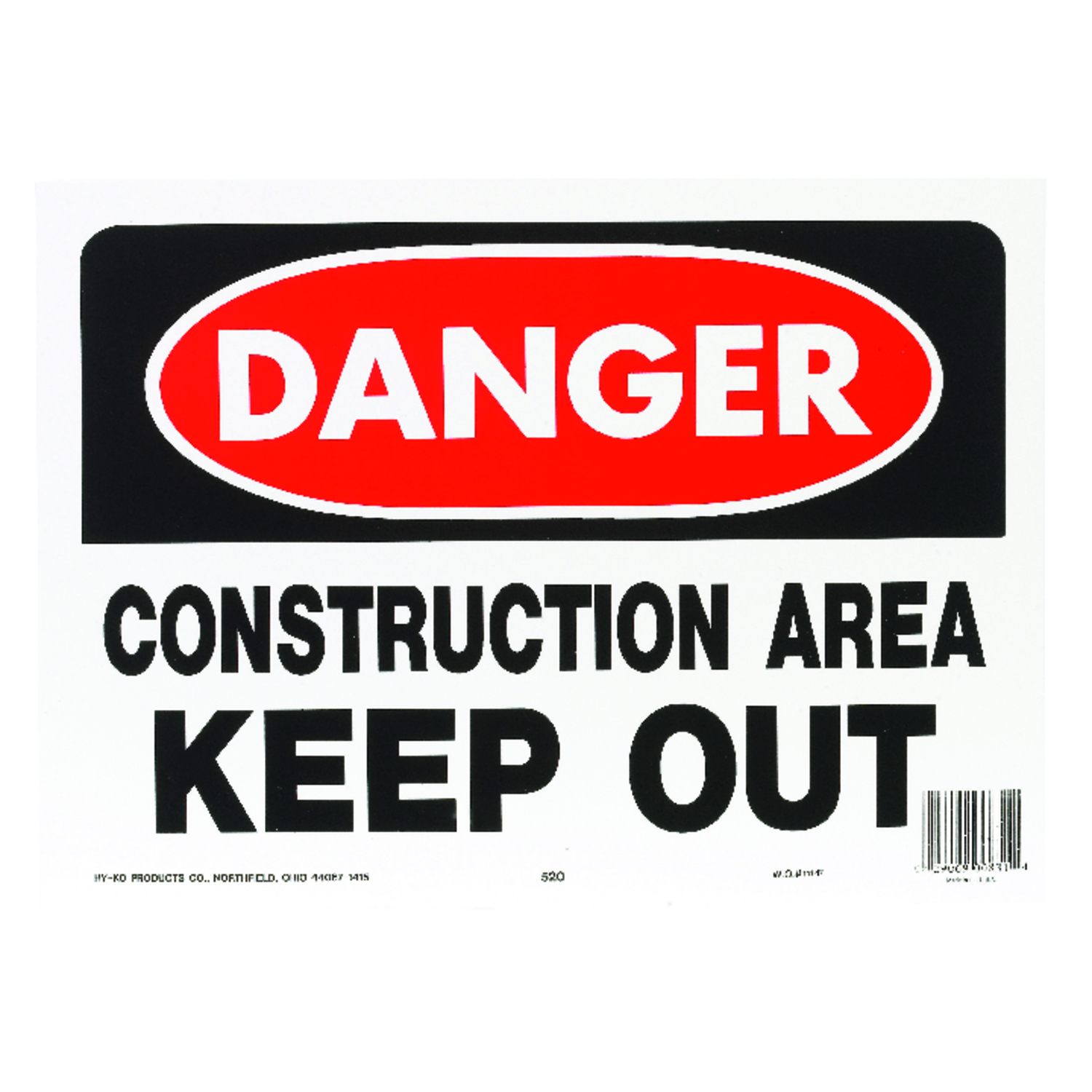 Hy-Ko  English  10 in. H x 14 in. W Construction Area Keep Out  OSHA Sign  Plastic