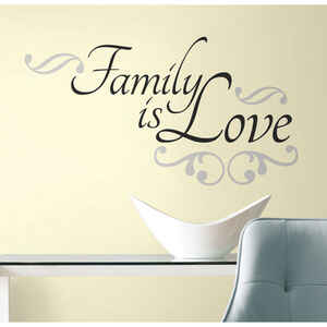 Roommates  8.75 in. W x 7.5 in. L Family Is Love  Peel and Stick  Wall Decal