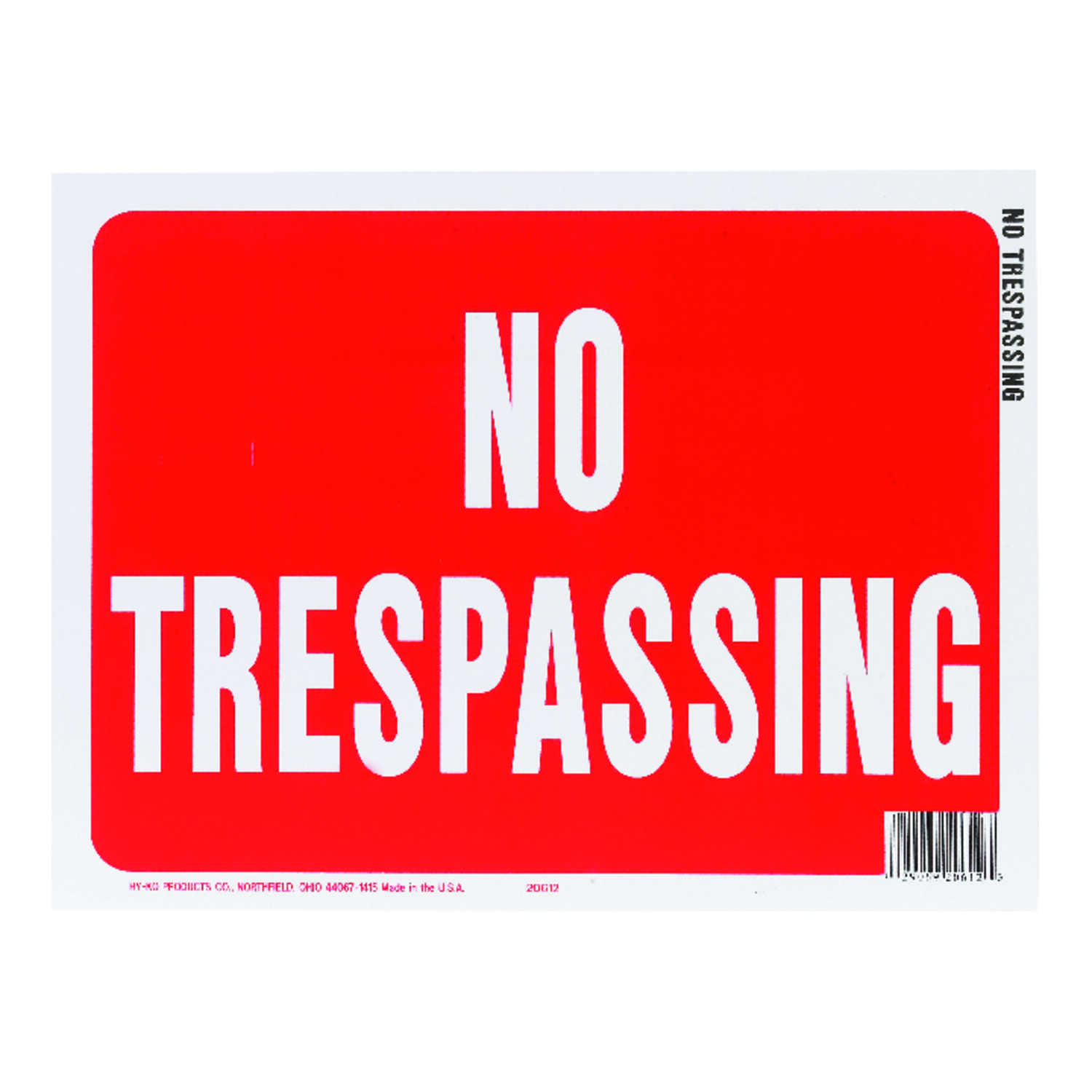 Hy-Ko  English  9 in. H x 12 in. W Sign  No Trespassing  Plastic