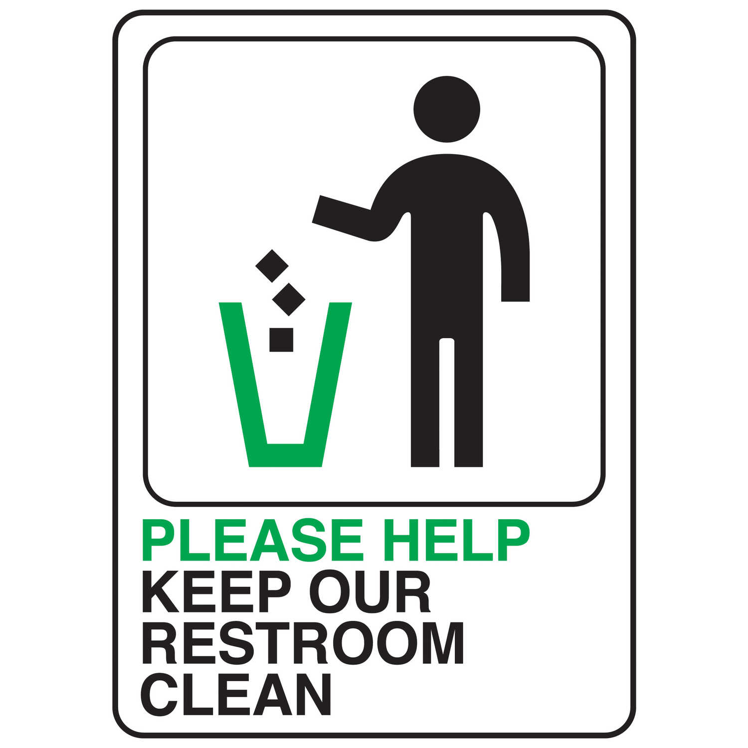 HY-KO  English  Please help keep our restroom area clean  Sign  Plastic  7 in. H x 5 in. W