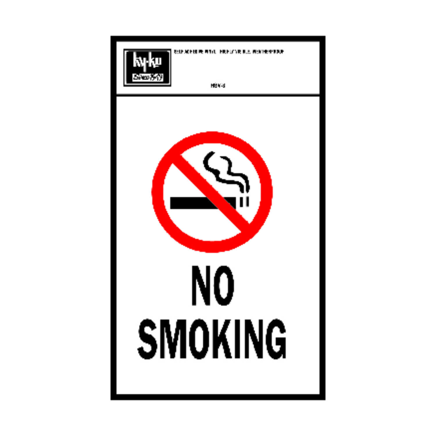 Hy-Ko  English  No Smoking  Sign  Vinyl  11 in. H x 7 in. W