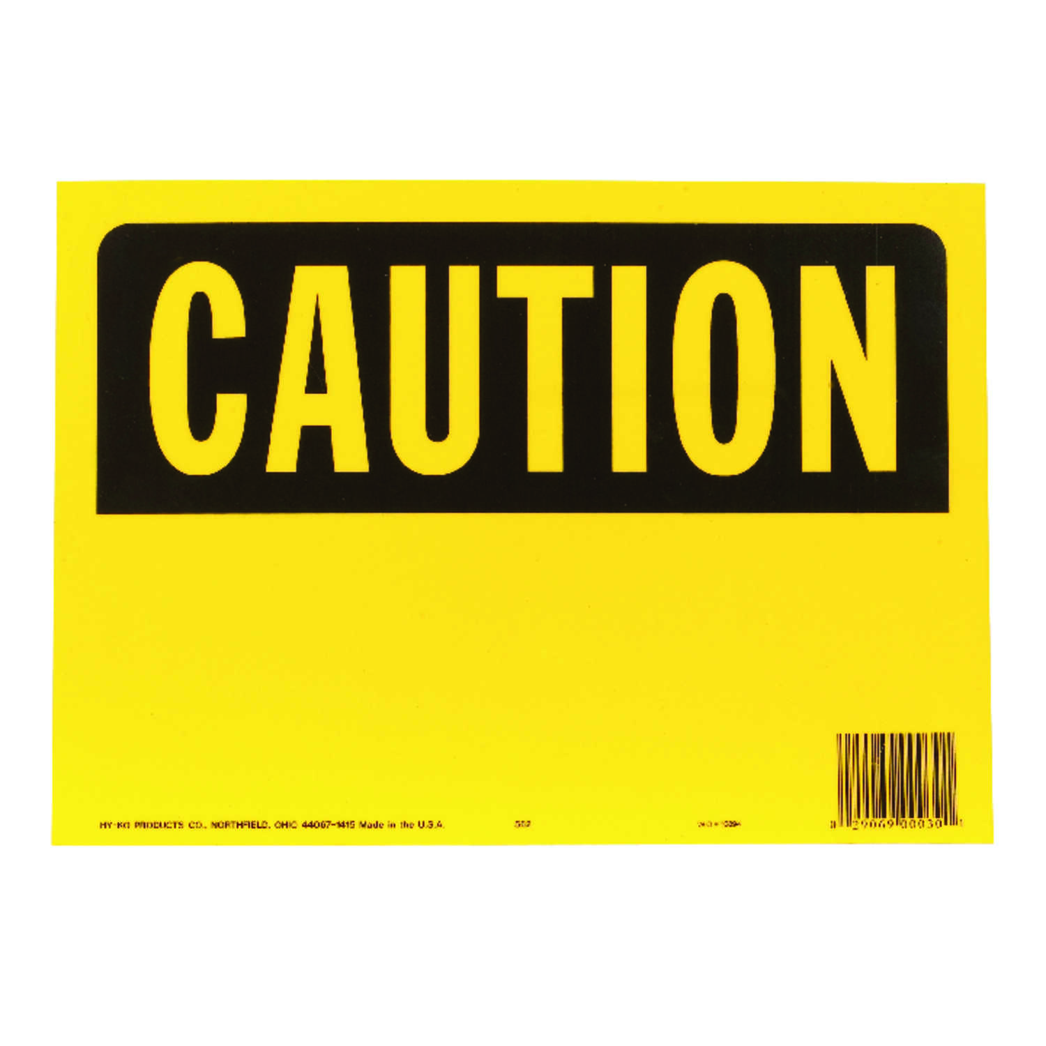 Hy-Ko  English  Caution  OSHA Sign  Plastic  10 in. H x 14 in. W