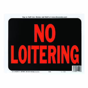 Hy-Ko  English  No Loitering  Sign  Plastic  9 in. H x 12 in. W