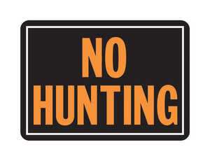 Hy-Ko  English  10 in. H x 14 in. W Sign  No Hunting  Aluminum